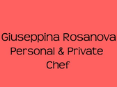 Giuseppina Rosanova Personal & Private Chef